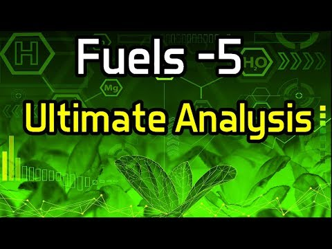 Fuels -5 Ultimate Analysis