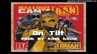[2018] On Tilt - Ballout X 12 Million Type Beat ( Prod By King Druie )