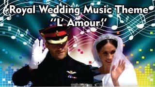 🎵MC Jesus - L'Amour - (Royal Wedding 2018 Music Theme)