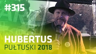 Darz Bór odc 315 - Hubertus Pułtuski 2018