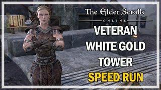 VETERAN WHITE GOLD TOWER SPEED RUN #2 - The Elder Scrolls Online