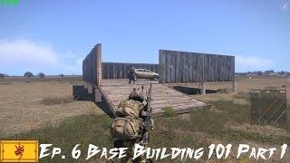 Arma 3: Epoch Mod Ep. 6 Base Building 101 Part 1