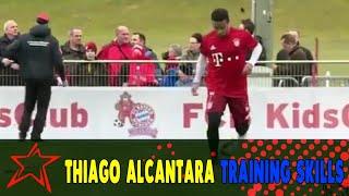 Thiago alcantara training skills