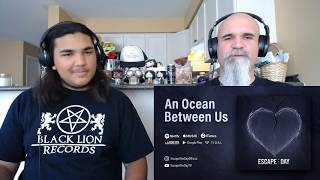 Escape The Day - An Ocean Between Us (Patreon Request) [Reaction/Review]