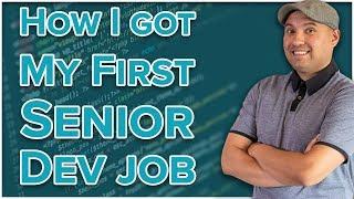 How I Got My Senior Dev Job