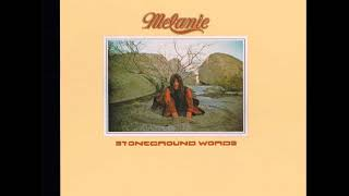 Stoneground Words - Melanie Safka