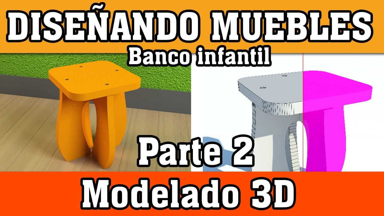Diseñando Muebles Banco Infantil (Modelado 3D) Parte 2 - YouTube