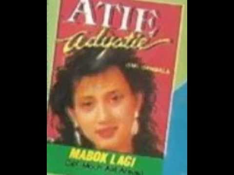 MABUK LAGI_ATI ADYATIE