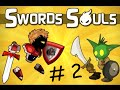 HARDEST BOSS EVER | Swords and Souls #2