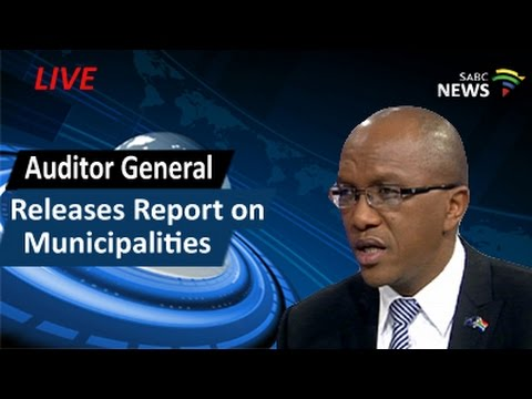 Auditor General releases report on municipalities, 01 June 2016