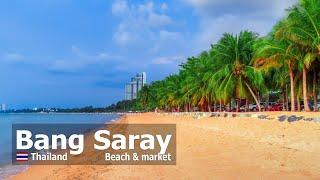 Bang Saray Beach & Market Thailand (4K)