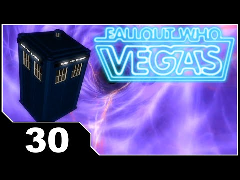 Fallout: Who Vegas - EP30 Weeping Angels & Glitches