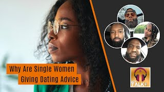 """""""But are you married""""... Why are single women giving dating advice   Lapeef Let's Talk"""