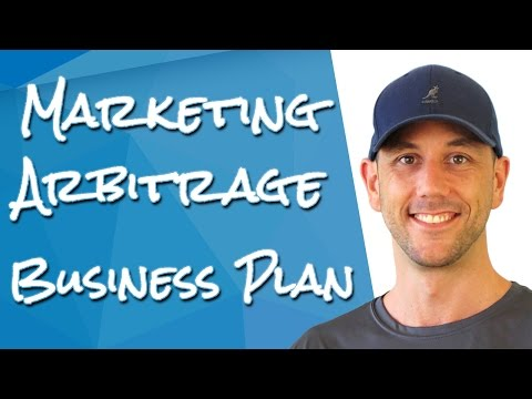 Marketing Arbitrage Business Plan - Make Money Fast By Selli