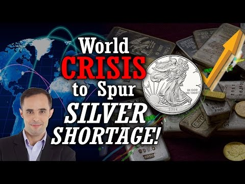 World Crisis to Spur Silver Shortage, Big Demand in Gold & Silver - Gregor Gregersen