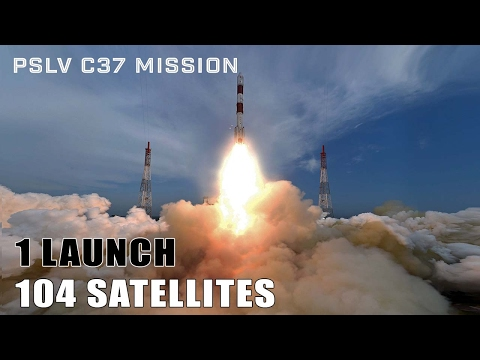 ISRO's PSLV C37 Mission – 1 Launch, 104 Satellites