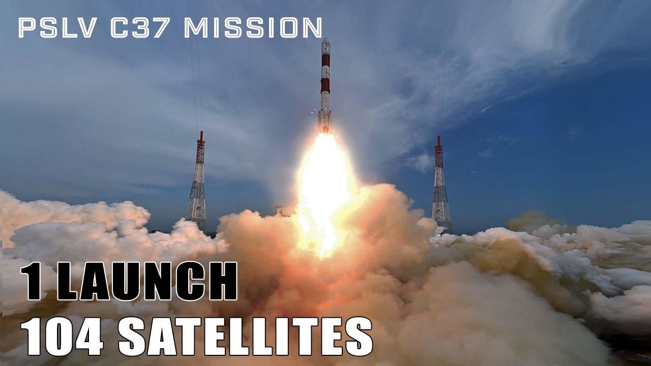 ISRO's PSLV C37 Mission – 1 Launch, 104 Satellites