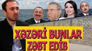 Həbib Müntəzir - Hakimiyyət Xəzəri Zəbt Edib