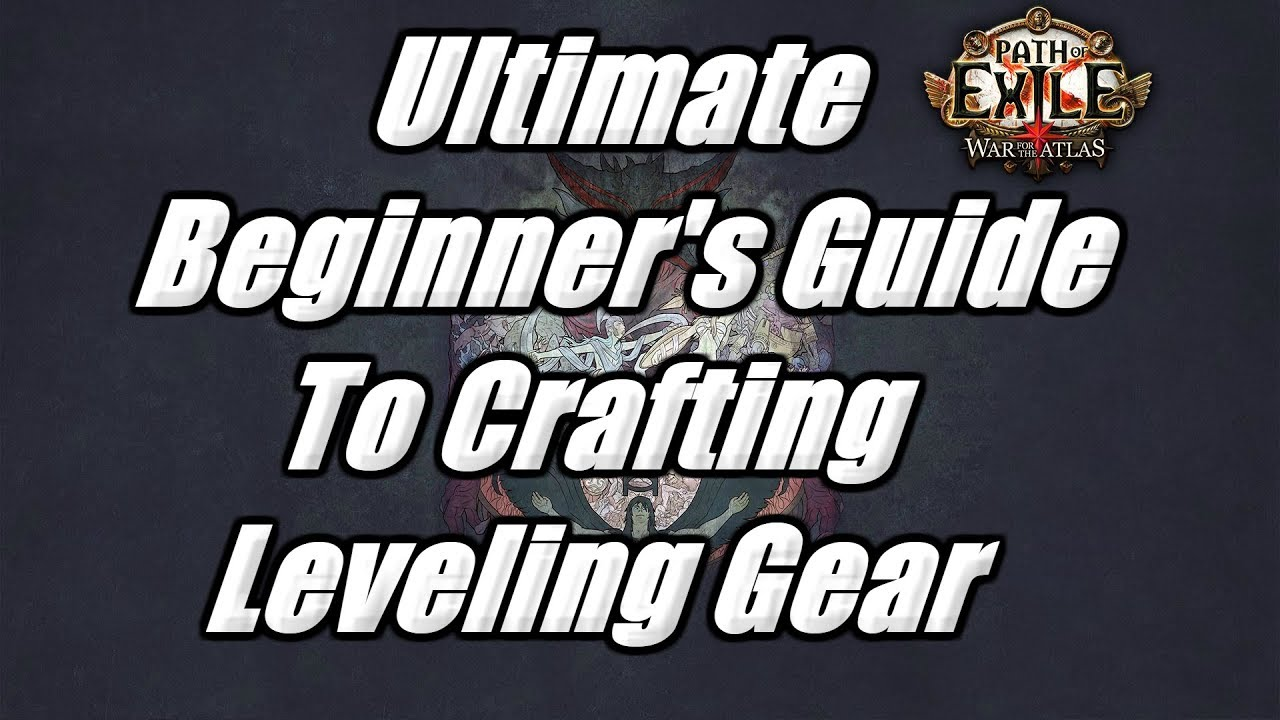 Path Of Exile 3 4 - Ultimate Beginner's Guide To Crafting Leveling Gear &  Making Use Of Essences