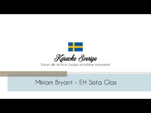 Miriam Bryant - Ett Sista Glas (Karaoke Instrumental)