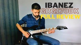 Ibanez GRG170DX Gio Full review: a cheap budget Ibanez Guitar