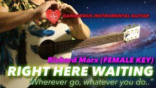 Right Here Waiting Female Key RIchard Marx Instrumental Guitar Karaoke Cover with Lyrics