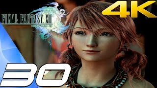 Final Fantasy XIII - Walkthrough Part 30 - Barthandelus Boss Fight [4K 60FPS]