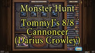 Hearthstone: The Witchwood Cannoneer Monster Hunt (Darius Crowley)