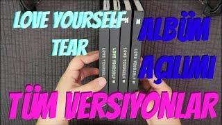 BTS Love Yourself : Tear Albüm Açılımı [Tüm Versiyonlar]