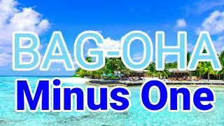 Bag-oha (Minus One) christian song