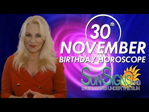 Birthday November 30th Horoscope Personality Zodiac Sign Sagittarius Astrology