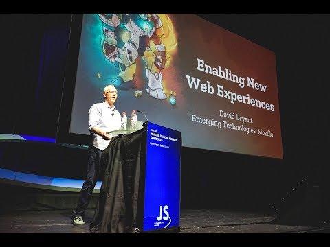 David Bryant: Enabling New Web Experiences - JSConf.Asia 2018
