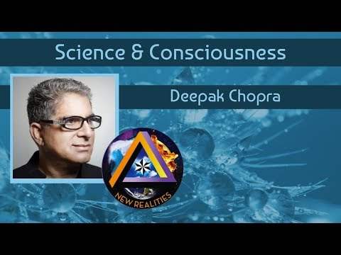 Deepak Chopra on Science and the Fundamental Reality