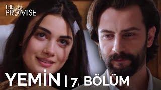 Yemin (The Promise) 7. Bölüm   Season 1 Episode 7
