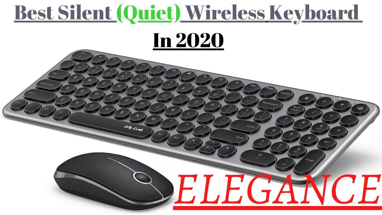 Best Silent (Quiet) Wireless Keyboard In 2020