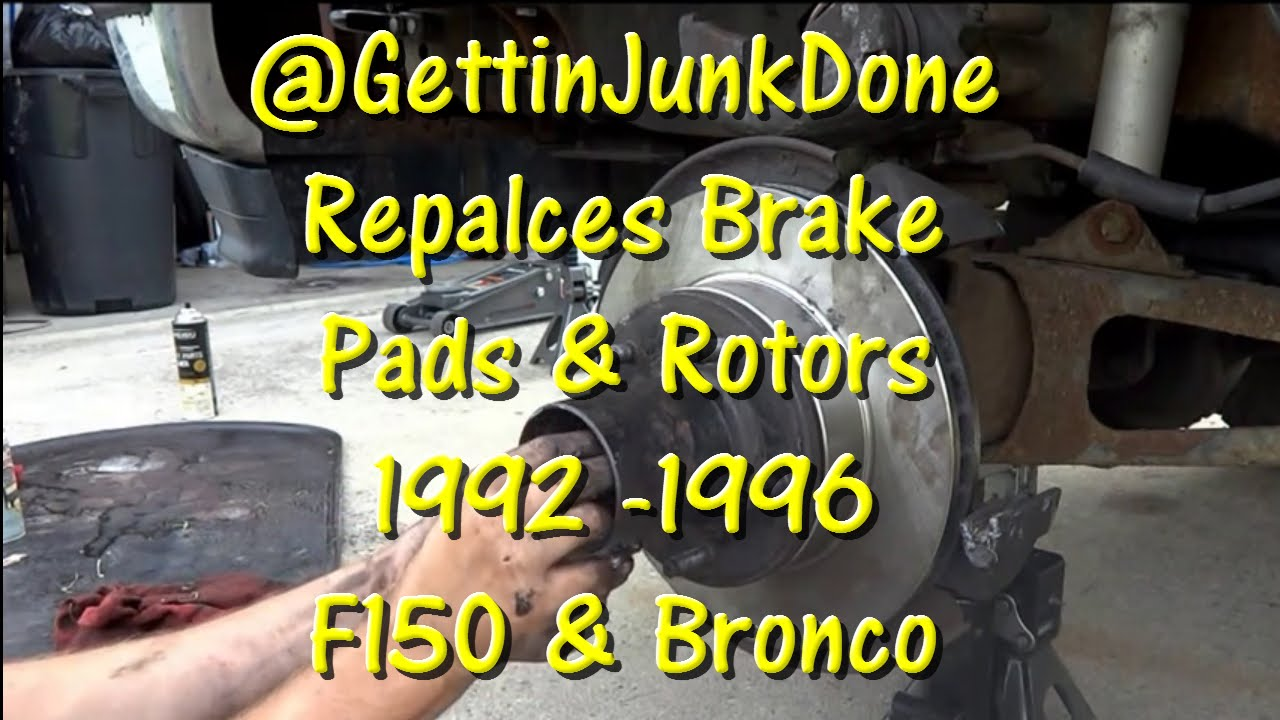 medium resolution of 92 96 4wd bronco and f150 brakes replace pads and rotors gettinjunkdone youtube