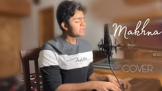 Makhna | Drive | Tanishk Bagchi | Asees Kaur | Vishesh | Cover