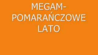 Megam-Pomarańczowe Lato