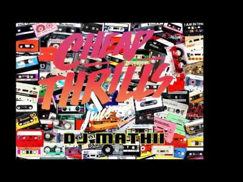 CHEAP THRILLS - DJ MATHII - CUMBIA - 2k17