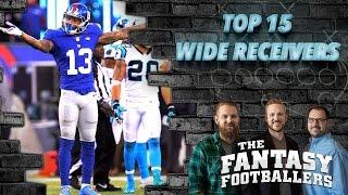 Fantasy Football 2016 - Top 15 Wide Receivers, Fantasy Updates - Ep. #243