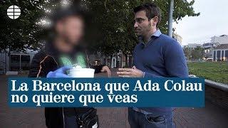 La Barcelona que Ada Colau no quiere que veas | EL MUNDO