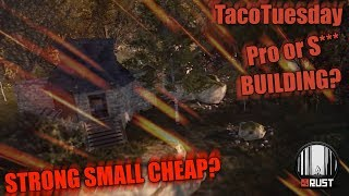 Rust - TacoTuesday Building - Silna, Tania baza? Pro or Not :)