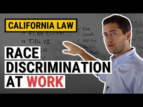 CA Race Discrimination Law Explained by a Employment Lawyer