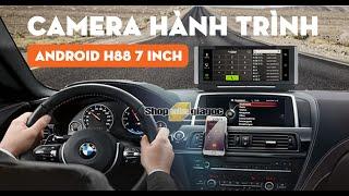Hướng Dẫn & Sử Dụng | Camera Hành trình Android H88 7 inch HD 4G