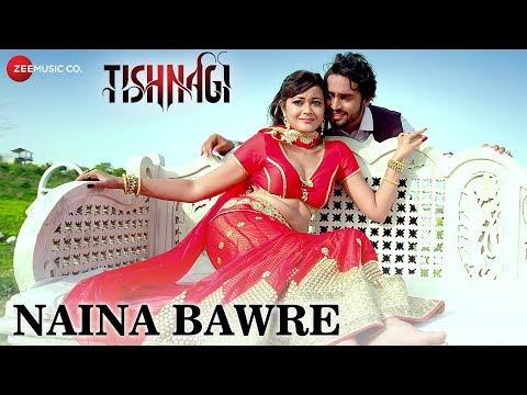 Naina Bawre | Tishnagi | Manndakini Bora & Amit Mishra | Gufy