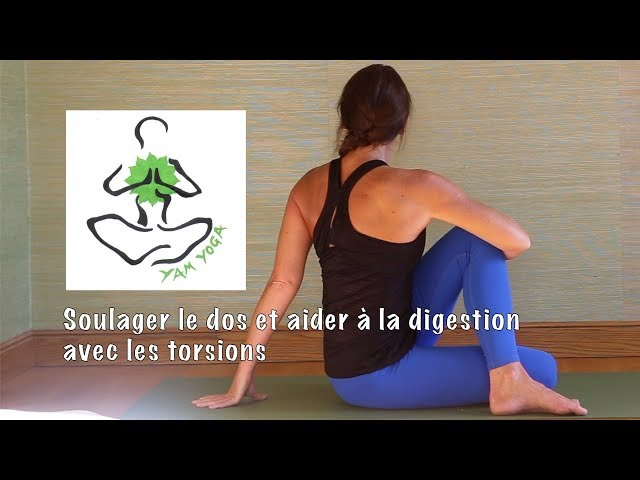 Pratique 32 - Yoga pour soulager le dos et aider la digestion avec les  torsions f21471515de