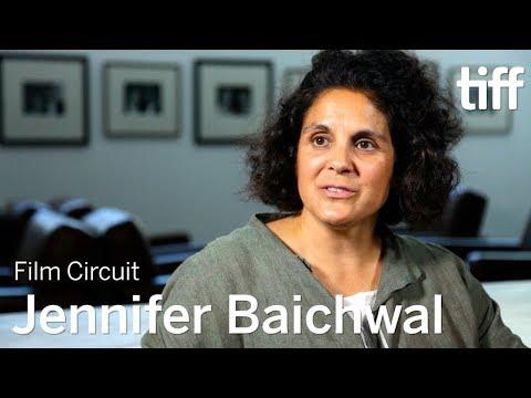JENNIFER BAICHWAL | Film Circuit