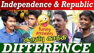 What's the difference between Independence and Republic day ? | funny answer