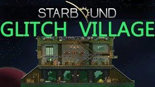 Starbound Glitch Village!