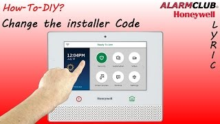 Honeywell Lyric Security System - How to Change the Installer Code?